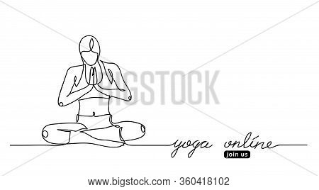 Woman, Girl In Yoga Concentration Pose. Yoga Online Lettering. Vector Web Banner With Woman Illustra