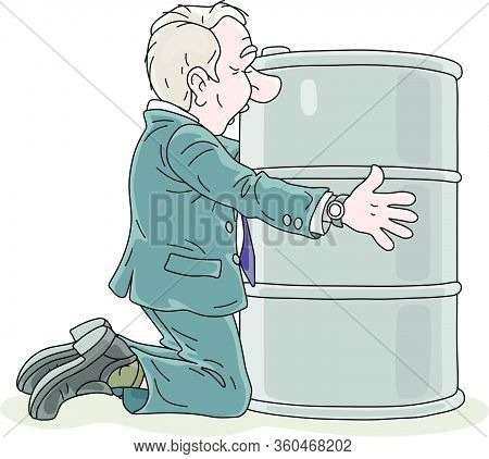 Businessman Praying For Higher Prices Of Oil, Kneeling And Embracing A Barrel Of Gasoline, Vector Ca