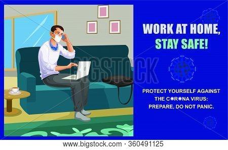 Work At Home, Stay Safe Vector Illustrations, Precaution Of New Coronavirus