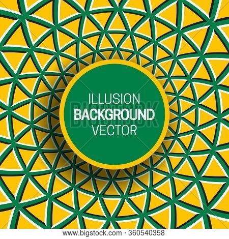 Round Frame On Yellow Green Optical Illusion Background Of Moving Triangles Shapes.
