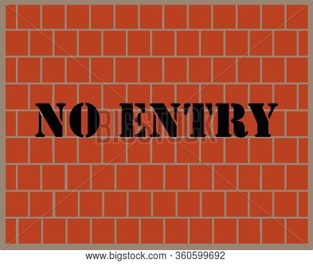 Vector : No Entry Paint On Brick Wall