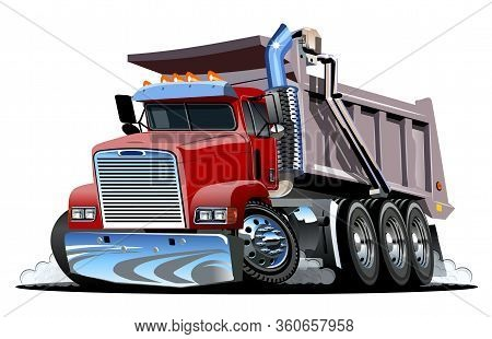 Vector Cartoon Dump Truck. Available Eps-10 Vector Format Separated By Groups And Layers For Easy Ed