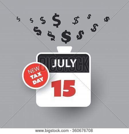 Tax Day Reminder Concept - Calendar Design Template With Dollar Signs - Usa Tax Deadline, New Extend