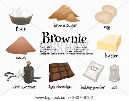 Set Of American Dessert Brownie Ingredients. Eggs, Dark Chocolat, Butter, Cocoa, Vanilla Extract, Br