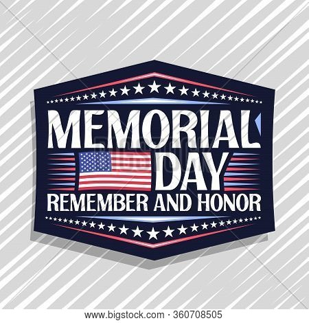 Vector Logo For Memorial Day, Dark Decorative Stamp With National Red And White Striped Flag Of Usa