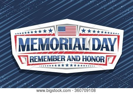 Vector Logo For Memorial Day, Decorative Cut Paper Stamp With National Red And White Striped Flag Of