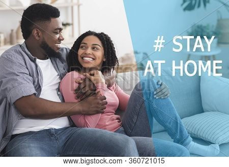 Stay At Home Concept. Collage With Romantic Black Couple Embracing On Couch, Enjoying Isolation Toge
