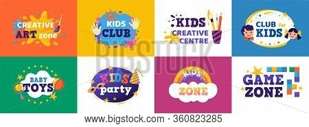 Kids Club Banner. Children Play Zone And Kids Toys Signs, Colorful Fun Badges For Toy Store, Educati