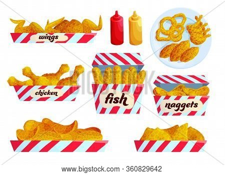 Fried Fast Food Flat Vector Illustration Set. Collection Of Roasted Meal With Sauces. Chicken, Fish.