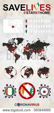 Infographic About Coronavirus In Ivory Coast - Stay At Home, Save Lives. Ivory Coast Flag And Map, W
