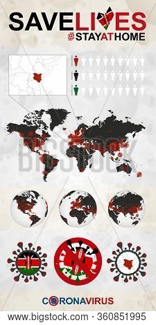 Infographic About Coronavirus In Kenya - Stay At Home, Save Lives. Kenya Flag And Map, World Map Wit