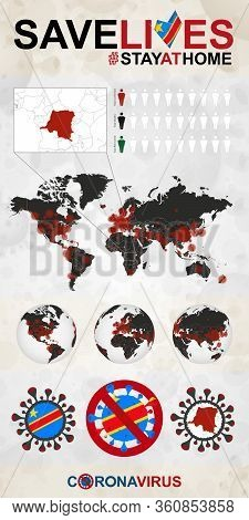 Infographic About Coronavirus In Dr Congo - Stay At Home, Save Lives. Dr Congo Flag And Map, World M