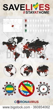 Infographic About Coronavirus In Gabon - Stay At Home, Save Lives. Gabon Flag And Map, World Map Wit