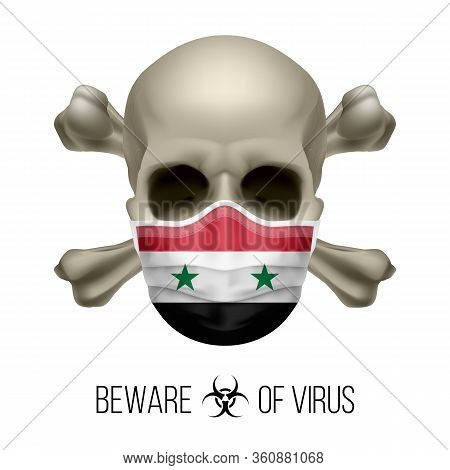 Human Skull With Crossbones And Surgical Mask In The Color Of National Flag Syria. Mask In Form Of T