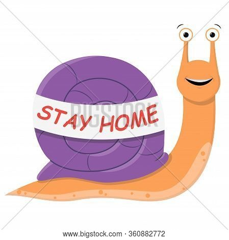Snail Stay At Home. Cute Cartoon Purple Snail With A Banner Against The Spread Of The Virus.