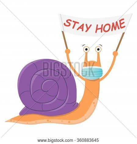 Snail Stay At Home. Cute Cartoon Purple Snail With A Poster And A Medical Mask Against The Spread Of