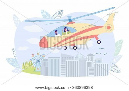 Sightseeing Helicopter Tour Over City, Cartoon. Guy With Girl Rejoicing In Cockpit Helicopter, Flyin