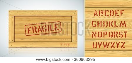 Fragile Rough Military Vector Typeset On Wooden Container