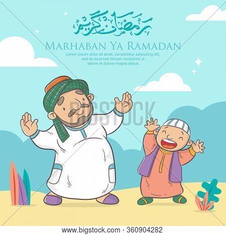 Happy Ramadan Kareem Cartoon Vector, Marhaban Ya Ramadan Means Welcome To Fasting Ramadan, Arabic Ca