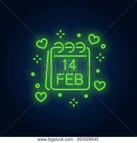 Fourteen February Neon Sign. Calendar, Page And Hearts On Brick Wall Background. Vector Illustration
