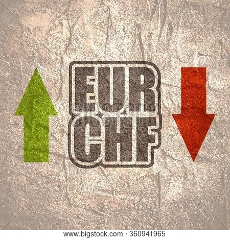Financial Market Concept. Currency Pair. Acronym Eur - European Union Currency. Acronym Chf- Swiss F