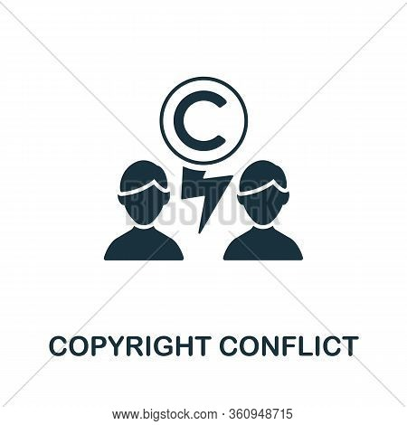 Copyright Conflict Icon. Simple Illustration From Digital Law Collection. Creative Copyright Conflic