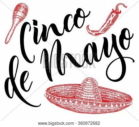 Cinco De Mayo. Mexican Holiday 5 May Cinco De Mayo. Vector Template With Traditional Mexican Symbols