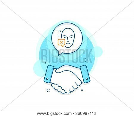 Human Profile Sign. Handshake Deal Complex Icon. Face Declined Line Icon. Facial Identification Erro