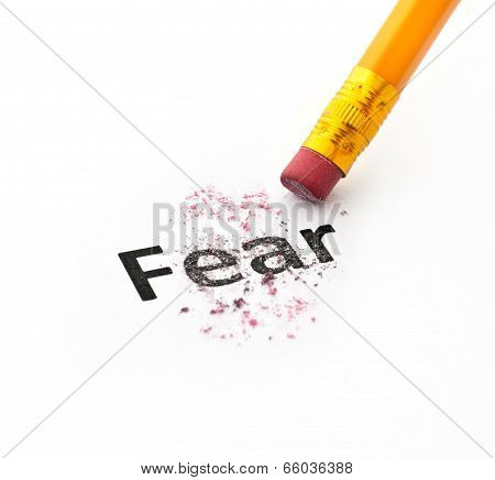 Fear concept with word eraser and pencil on white background poster