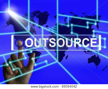 Outsource Screen Means International Subcontracting Or Outsourci