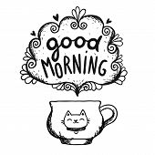 Good morning sketch with cup of coffee and cat. vector image illustration poster