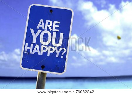 Are You Happy? sign with a beach on background