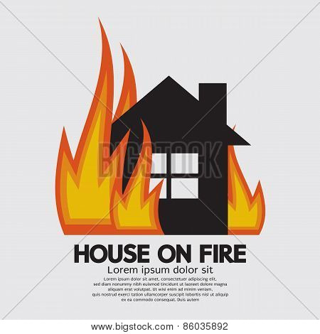 House On Fire.