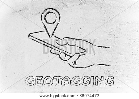 Hand Holding Mobile Phone, Geotagging And Location Sharing
