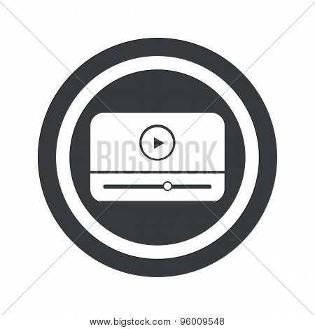 Round black mediaplayer sign