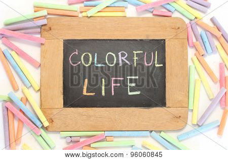 Letter Colorful Life Write On Chalkboard