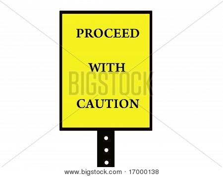 Caution road sign