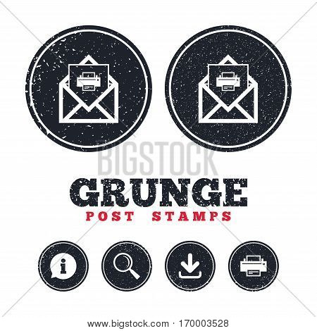 Grunge post stamps. Mail print icon. Envelope symbol. Message sign. Mail navigation button. Information, download and printer signs. Aged texture web buttons. Vector