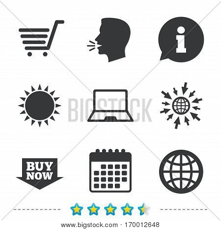 Online shopping icons. Notebook pc, shopping cart, buy now arrow and internet signs. WWW globe symbol. Information, go to web and calendar icons. Sun and loud speak symbol. Vector