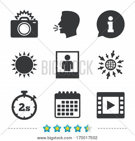 Photo camera icon. Flash light and video frame symbols. Stopwatch timer 2 seconds sign. Human portrait photo frame. Information, go to web and calendar icons. Sun and loud speak symbol. Vector