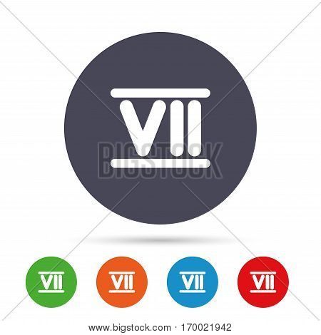 Roman numeral seven sign icon. Roman number seven symbol. Round colourful buttons with flat icons. Vector