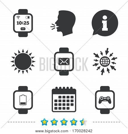 Smart watch icons. Wrist digital time watch symbols. Mail, Game joystick and wi-fi signs. Information, go to web and calendar icons. Sun and loud speak symbol. Vector