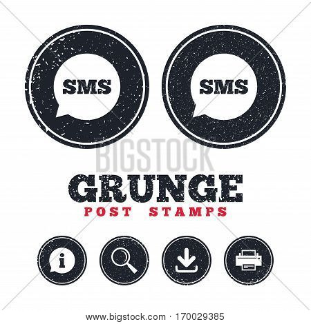 Grunge post stamps. SMS speech bubble icon. Information message symbol. Information, download and printer signs. Aged texture web buttons. Vector
