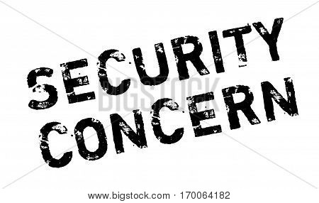 Security Concern rubber stamp. Grunge design with dust scratches. Effects can be easily removed for a clean, crisp look. Color is easily changed.