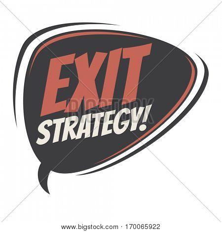 exit strategy retro speech balloon