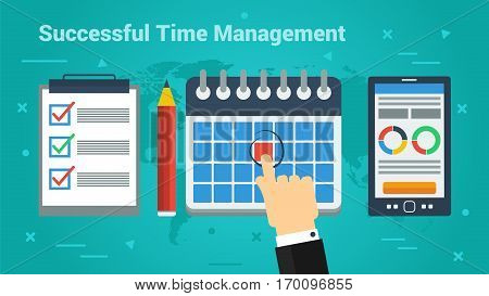 Vector horizontal banner Successful Time Management. Hand makes red label for important day in calendar. Mobile application on screen and to do list with pencil in flat style on green-blue background