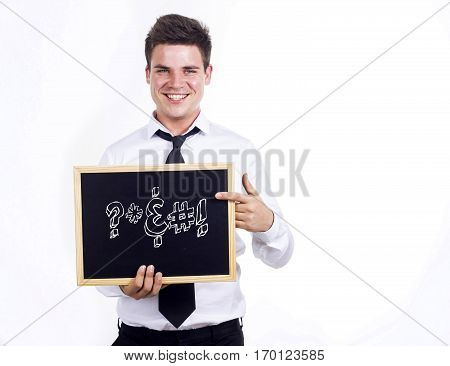 Swearing - Young Smiling Businessman Holding Chalkboard With Text