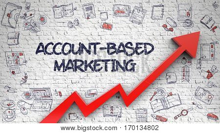 Account-Based Marketing - Success Concept with Doodle Icons Around on White Wall Background. Account-Based Marketing - Modern Illustration with Hand Drawn Elements.