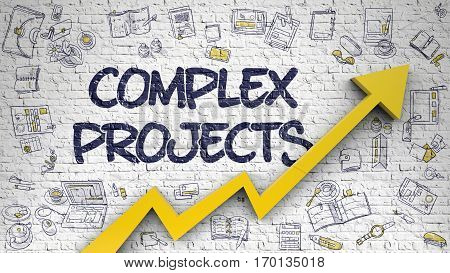 Brick Wall with Complex Projects Inscription and Orange Arrow. Enhancement Concept. Complex Projects - Modern Line Style Illustration with Hand Drawn Elements.