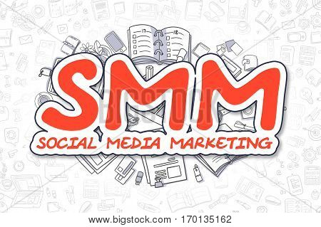 Red Inscription - SMM - Social Media Marketing. Business Concept with Cartoon Icons. SMM - Social Media Marketing - Hand Drawn Illustration for Web Banners and Printed Materials.